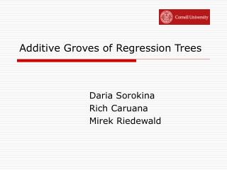 Additive Groves of Regression Trees