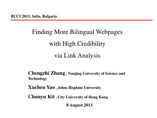 Finding More Bilingual Webpages  with High Credibility via Link Analysis