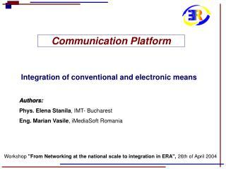 Communication Platform