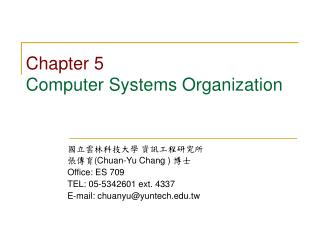 Chapter 5 Computer Systems Organization