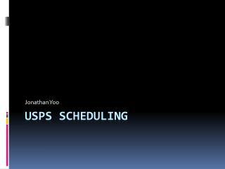 USPS scheduling