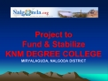 Project to  Fund  Stabilize KNM DEGREE COLLEGE MIRYALAGUDA, NALGODA DISTRICT