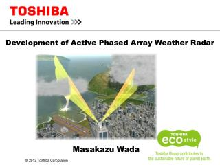 Development of Active Phased Array Weather Radar