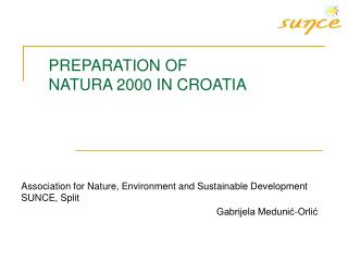 PREPARATION OF NATURA  2000  IN CROATIA