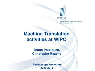 Machine Translation activities at WIPO