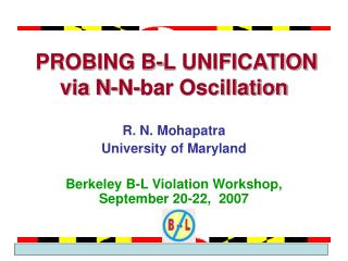 PROBING B-L UNIFICATION via N-N-bar Oscillation