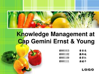 Knowledge Management at Cap Gemini Ernst & Young