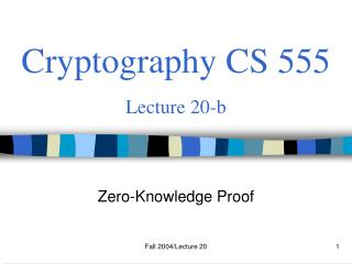 Cryptography CS 555 Lecture 20-b
