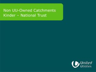 Non UU-Owned Catchments Kinder – National Trust