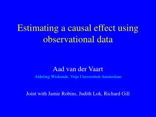 Estimating a causal effect using observational data