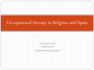 Occupational therapy  in Belgium  and  Spain