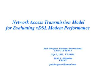 Network Access Transmission Model  for Evaluating xDSL Modem Performance