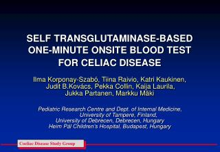 SELF TRANSGLUTAMINASE-BASED ONE-MINUTE ONSITE BLOOD TEST  FOR CELIAC DISEASE