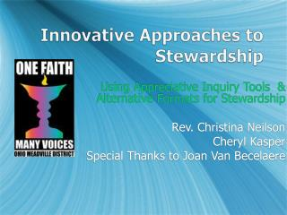 Innovative Approaches to  Stewardship