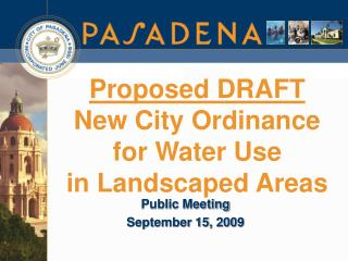 Proposed DRAFT New City Ordinance  for Water Use in Landscaped Areas
