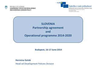 Budapest, 16-17 June 2014 Hermina Golob Head od Development Policies Division