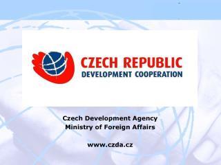 Czech Development Agency Ministry of Foreign Affairs czda.cz