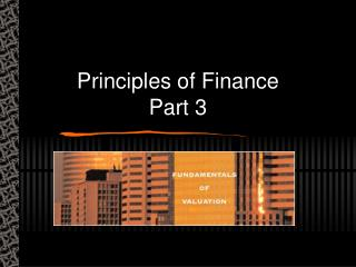 Principles of Finance Part 3