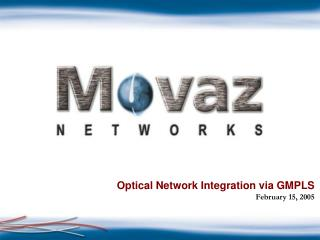 Optical Network Integration via GMPLS
