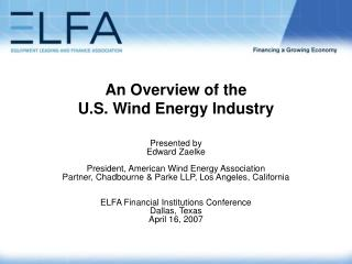 An Overview of the U.S. Wind Energy Industry