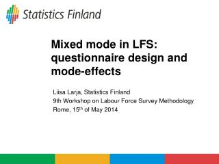 Mixed mode in LFS: questionnaire design and mode-effects