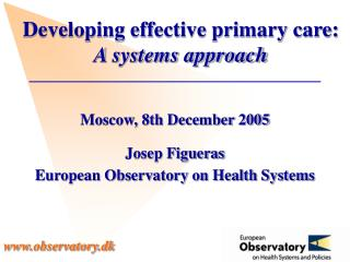 Developing effective primary care: A systems approach