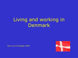 Living and working in Denmark