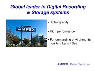 Global leader in Digital Recording & Storage systems