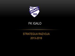 FK IGALO