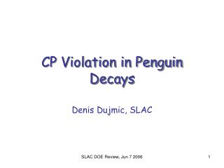 CP Violation in Penguin Decays