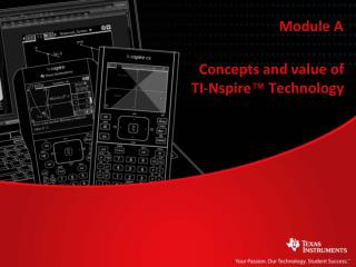 Concepts and value of  TI-Nspire ™  Technology
