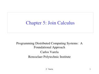 Chapter 5: Join Calculus