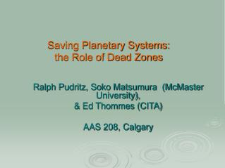 Saving Planetary Systems: the Role of Dead Zones