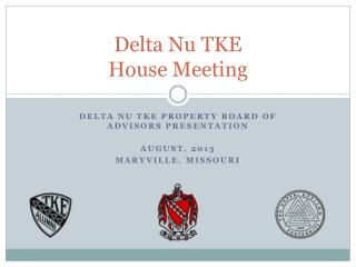 Delta Nu TKE House Meeting