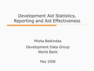 Development Aid Statistics, Reporting and Aid Effectiveness