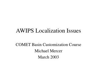 AWIPS Localization Issues