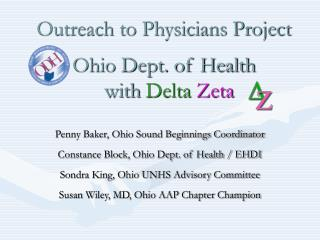 Outreach to Physicians Project Ohio Dept. of Health    with  Delta Zeta