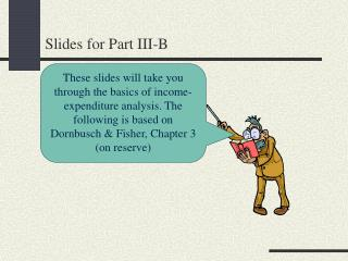 Slides for Part III-B