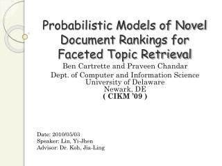 Probabilistic Models of Novel Document Rankings for Faceted Topic Retrieval