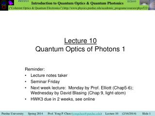 Lecture 10 Quantum Optics of Photons 1