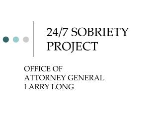 24/7 SOBRIETY PROJECT