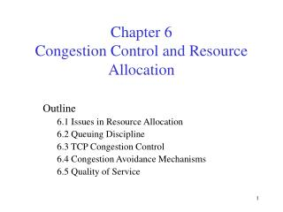 Chapter 6  Congestion Control and Resource Allocation