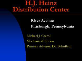 H.J. Heinz Distribution Center