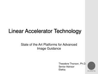 Linear Accelerator Technology