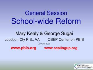 General Session School-wide Reform