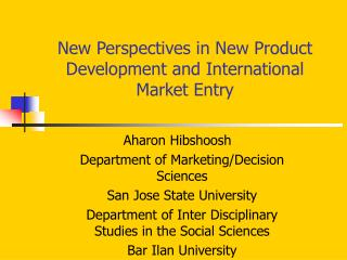 New Perspectives in New Product Development and International Market Entry