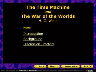 The Time Machine and The War of the Worlds H. G. Wells