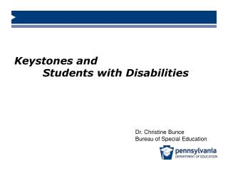 Keystones and   Students with Disabilities