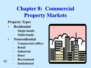 Chapter 8:  Commercial Property Markets