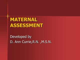 MATERNAL ASSESSMENT